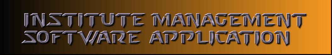 Institute Management Software Application
